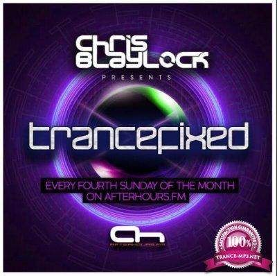 Chris Blaylock - TranceFixed 023 (2017-10-22)