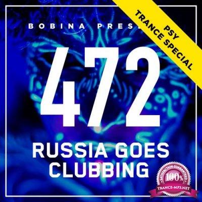 Bobina - Russia Goes Clubbing 472 (2017-10-28)