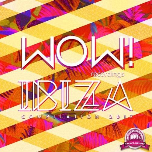WOW Ibiza Compilation 2017 (2017)