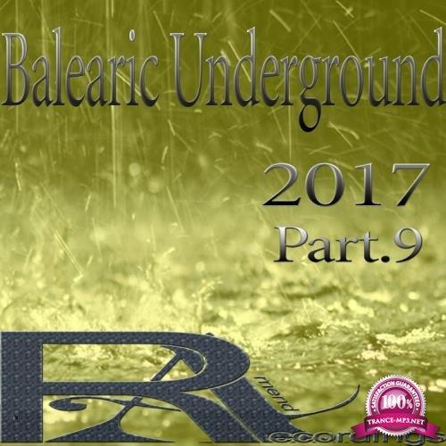 Balearic Underground 2017 Part 9 (2017)