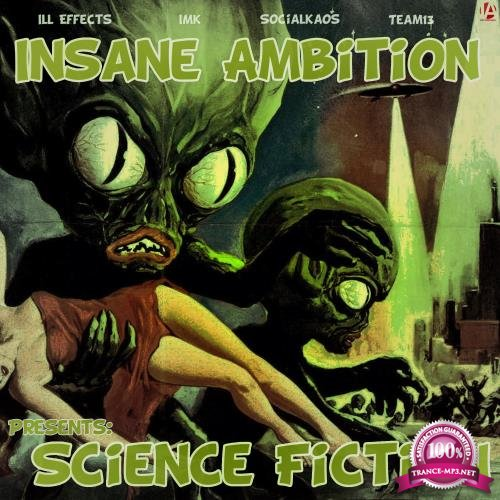 Insane Ambition Presents Science Fiction (2017)