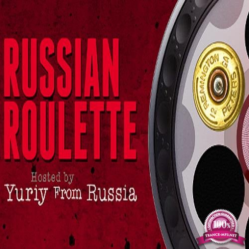 Yuriy From Russia - Russian Roulette 062 (2017-11-15)