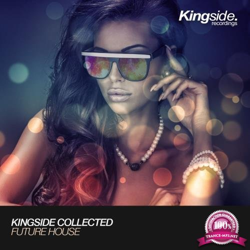 Kingside Collected Future House (Compilation) (2017)