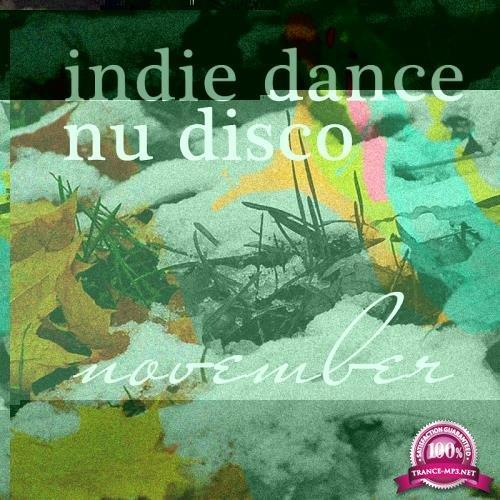Nu Disco November 2017 - Top Best Of Collections Indie Dance (2017)