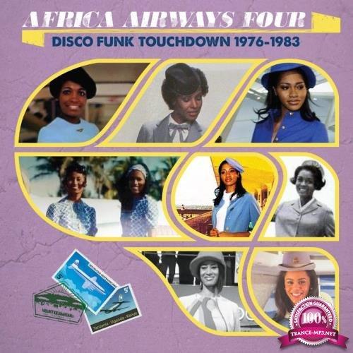 Africa Airways Four (Disco Funk Touchdown-1976-1983) (2017)
