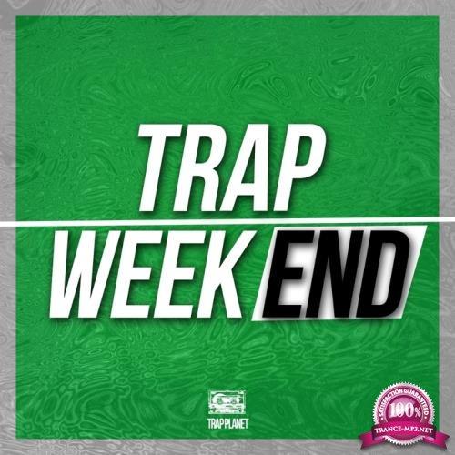 Trap Weekend (2017)