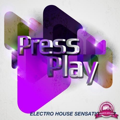 Electro House Sensation 2018 (2017)