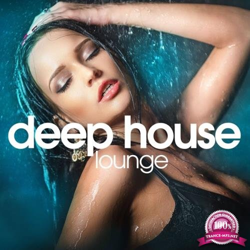 Deep House Lounge (Chill Out Set) (2017)