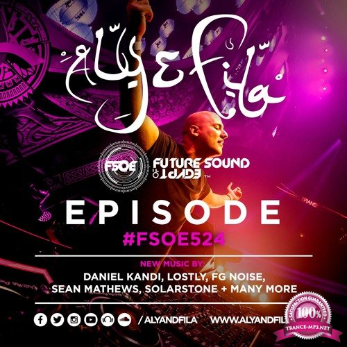 Aly & Fila - Future Sound of Egypt 524 (2017-11-29)