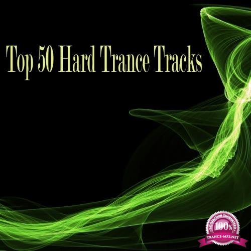 Top 50 Hard Trance Tracks (2017)