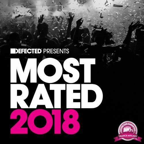 Defected Presents Most Rated 2018 (2017)
