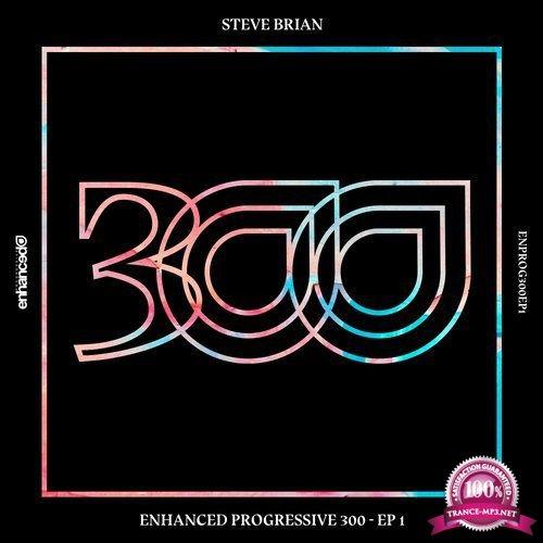 Enhanced Progressive 300: EP 1 (2017)