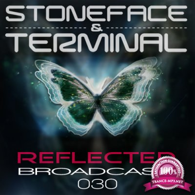 Stoneface & Terminal - Reflected Broadcast 030 (2017-11-01)