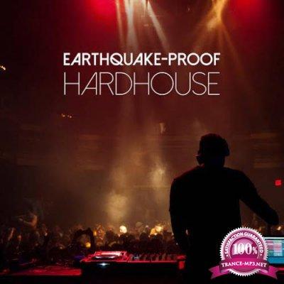 Earthquake (Proof Hardhouse) (2017)