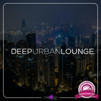Deep Urban Lounge (2017)