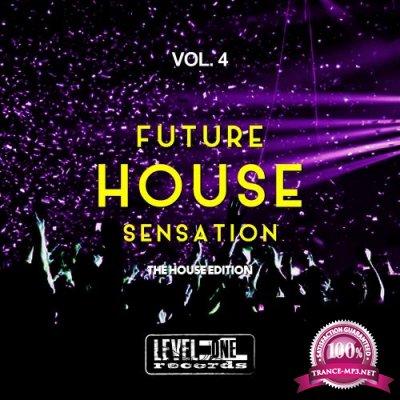 Future House Sensation, Vol. 4 (The House Edition) (2017)