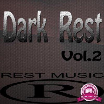 Dark Rest Vol 2 (2017)