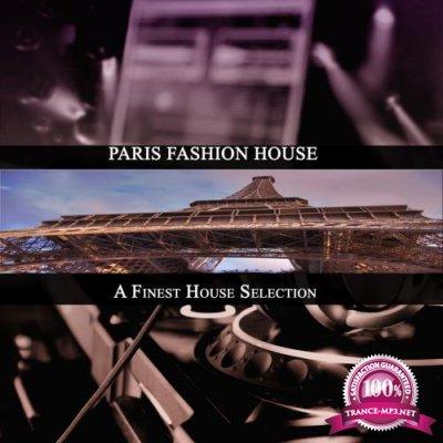 Paris Fashion House (A Finest House Selection) (2017)