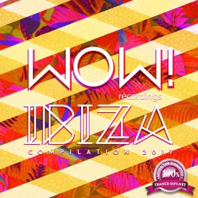 WOW Ibiza Compilation 2017 (2017)