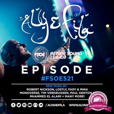 Aly & Fila - Future Sound of Egypt 521 (2017-11-08)