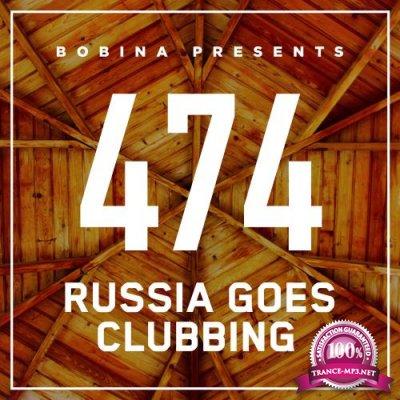 Bobina - Russia Goes Clubbing 474 (2017-11-11)