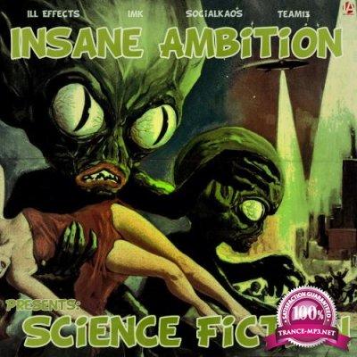 Insane Ambition Presents Science Fiction (2017)