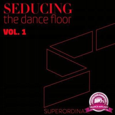 Seducing the Dancefloor, Vol. 1 (2017)