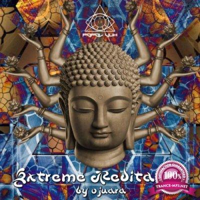 Extreme Meditation Compiled By Ojuara (2017)