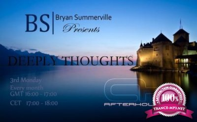 Bryan Summerville - Deeply Thoughts 104 (2017-11-20)