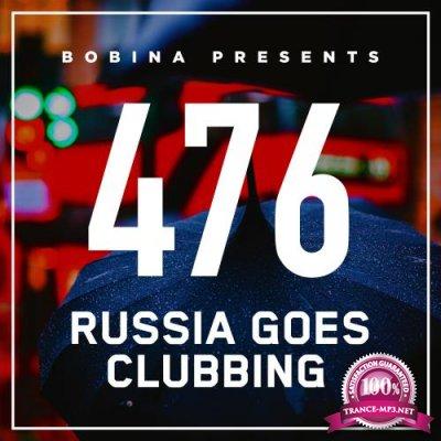 Bobina - Russia Goes Clubbing 476 (2017-11-25)