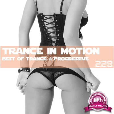 Trance In Motion Vol.228 (2017)
