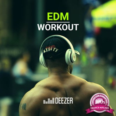 EDM Workout - The Finest EDM Hits (2017)