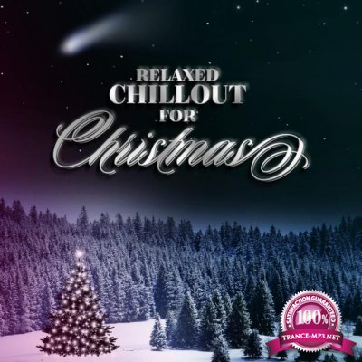 Relaxed Chillout for Christmas (2017)