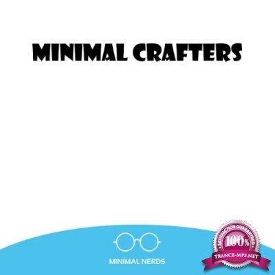 Minimal Nerds - Minimal Crafters (2017)
