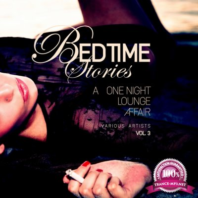 Bedtime Stories, Vol. 3 (A One Night Lounge Affair) (2017)