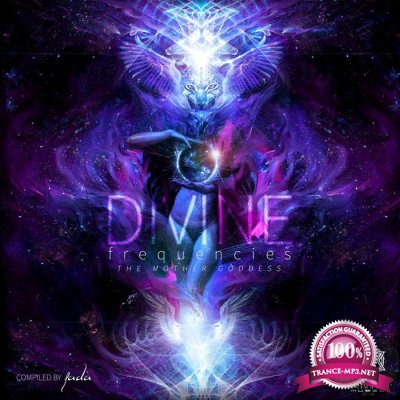 Divine Frequencies The Mother Goddess (2017)
