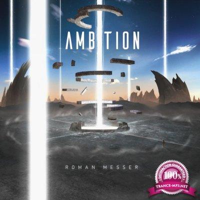 Roman Messer - Ambition (2017)