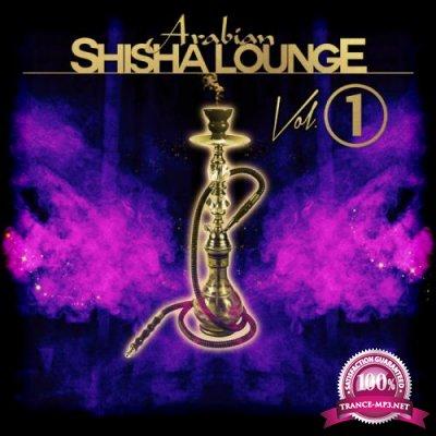 Arabian Shisha Lounge, Vol. 1 (2017)
