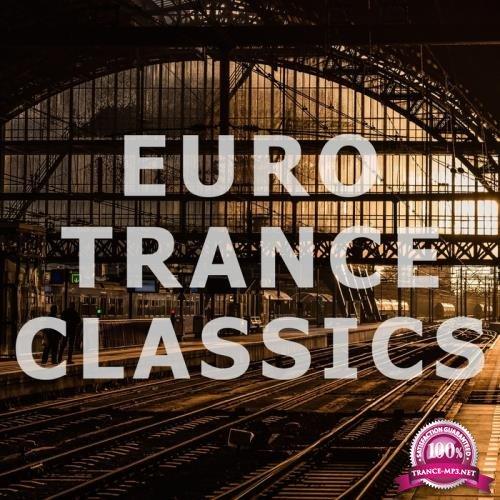 Euro Trance Classics (2017)