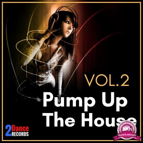 Pump Up The House, Vol. 2 (2017)