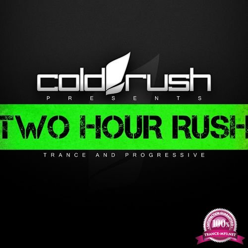 Cold Rush - Two Hour Rush 036 (2017-12-01)