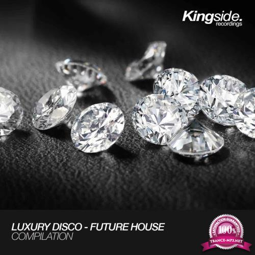 Luxury Disco - Future House (Compilation) (2017)