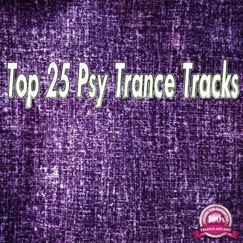 Top 25 Psy Trance Tracks (2017)
