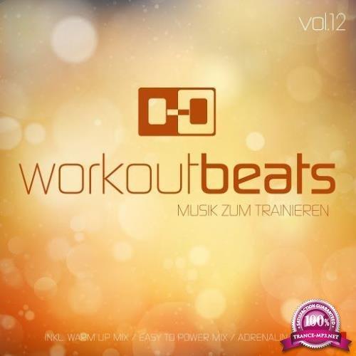 Workout Beats, Vol. 12 (Musik Zum Trainieren) (2017)