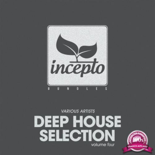 Deep House Selection Vol 4 (2017)
