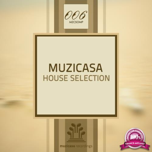Muzicasa House Selection (2017)