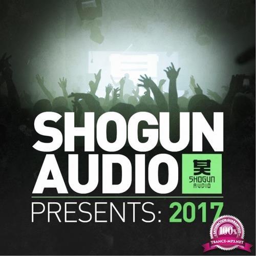 Shogun Audio Presents: 2017 (2017)