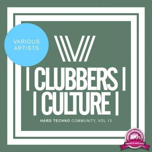 Clubbers Culture: Hard Techno Community, Vol. 13 (2017)