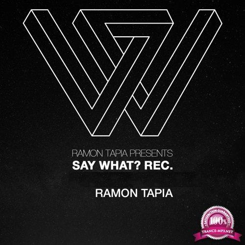 Ramon Tapia - Say What 056 (2017-12-06)