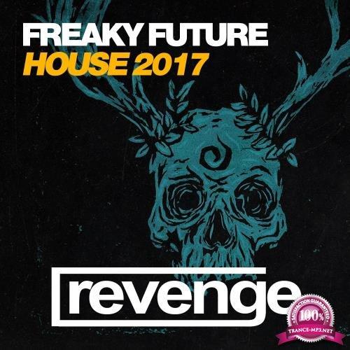 Freaky Future House 2017 (2017)